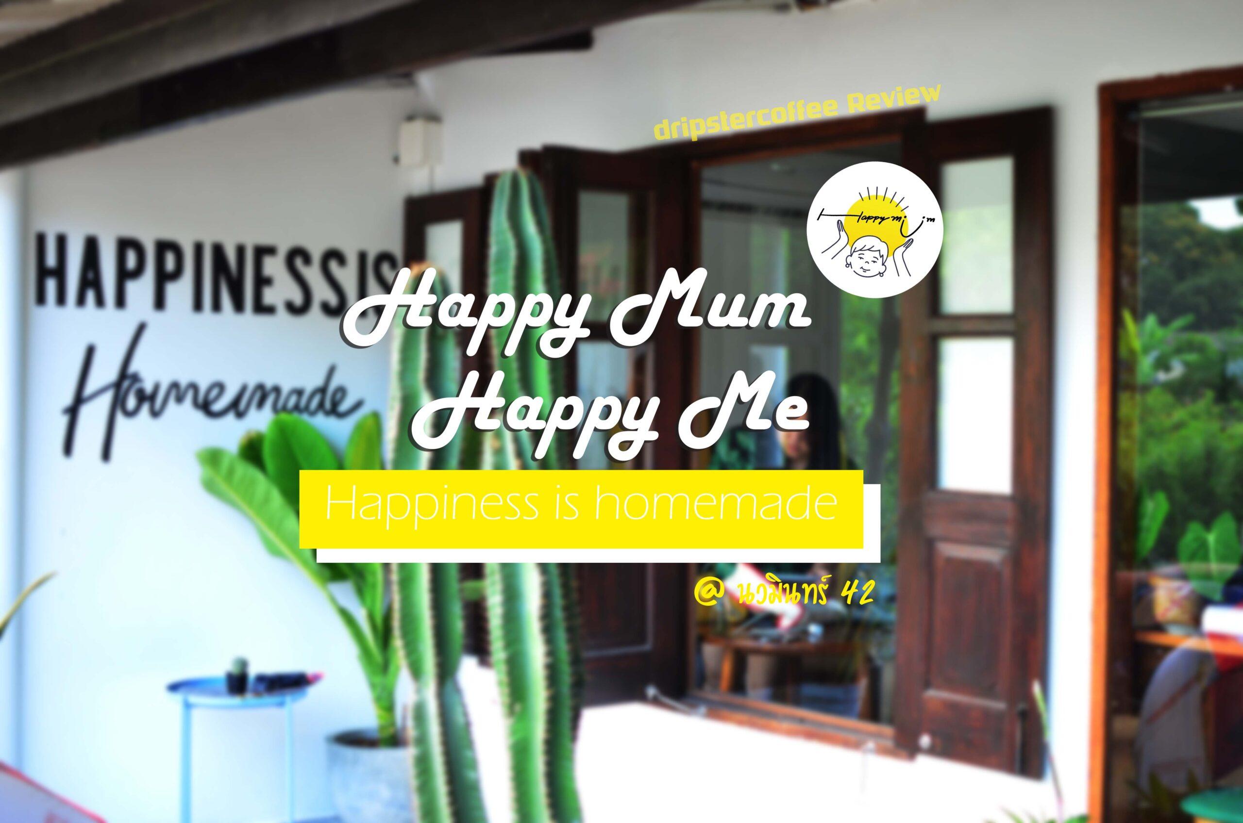 happy mum happy me